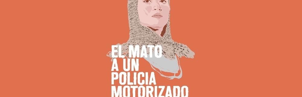 EL MATÓ A UN POLICIA MOTORIZADO
