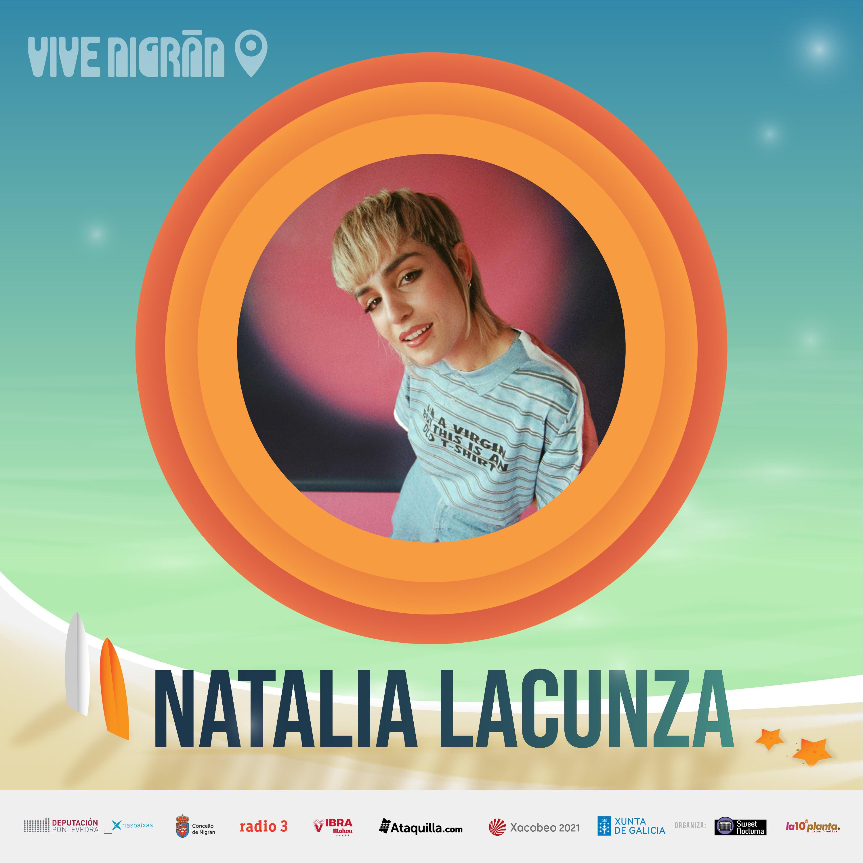 NATALIA LACUNZA + GINEBRAS - Vive Nigrán 2021