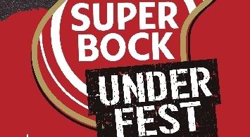 Ya está aquí la 2ª edición del SUPER BOCK UNDER FEST
